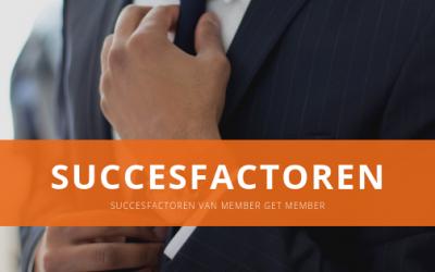 Succesfactoren van Member get Member