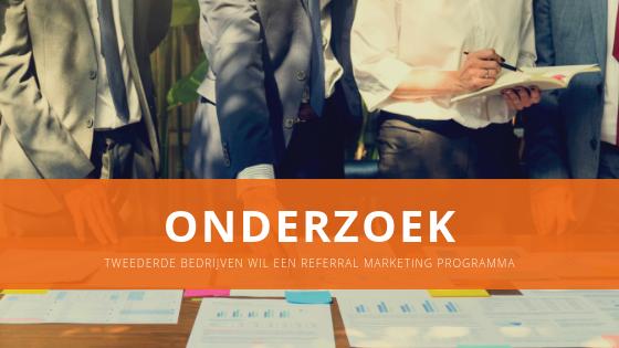 Onderzoek: tweederde bedrijven wil een referral marketing programma
