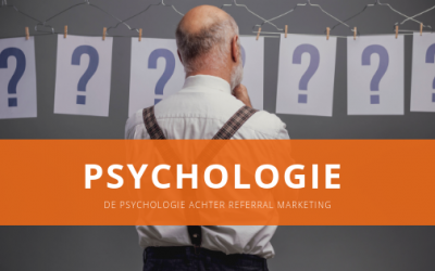 De psychologie achter referral marketing
