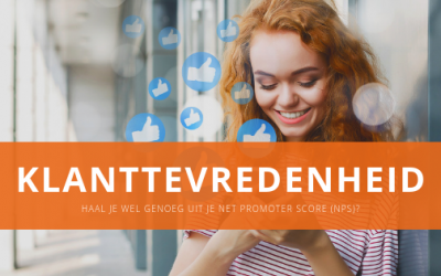 Haal je wel genoeg uit je Net Promoter Score (NPS)?