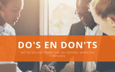 Do's en Don'ts voor Referral Marketing – best practices